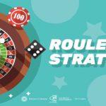 استراتژی های اصلی و مهم برای برد در بازی رولت در کازینوی آنلاین