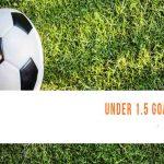 راهنمای شرطبندی برای سود: تیمها و لیگهای مناسب برای شرط بندی کمتر از 1.5 گل