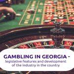 همه چیز در مورد شرط بندی در گرجستان که باید بدانید