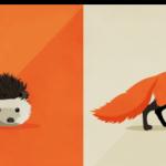 روباه یا جوجه تیغی؟ شما کدام یک هستید؟